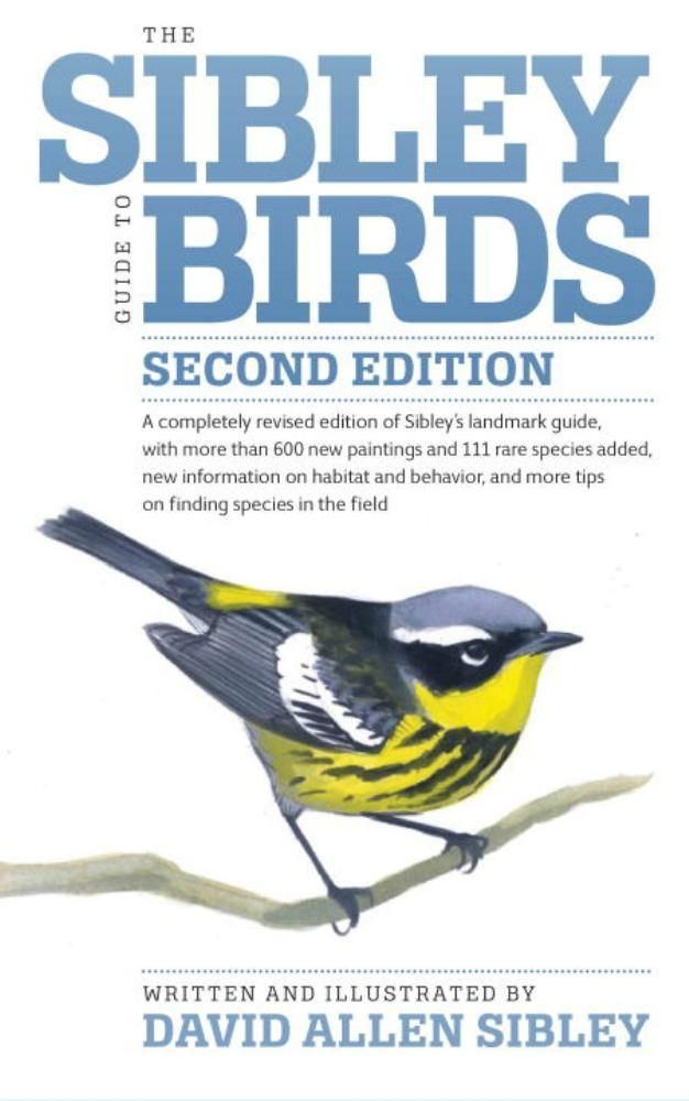 Sibley Guide to Birds, Second Edition, The