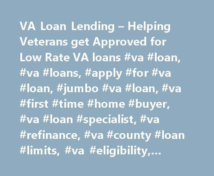 VA Loan Lending – Helping Veterans get Approved for Low Rate VA loans #va #loan, #va #loans, #apply #for #va #loan, #jumbo #va #loan, #va #first #time #home #buyer, #va #loan #specialist, #va #refinance, #va #county #loan #limits, #va #eligibility, #veteran #loan http://new-york.remmont.com/va-loan-lending-helping-veterans-get-approved-for-low-rate-va-loans-va-loan-va-loans-apply-for-va-loan-jumbo-va-loan-va-first-time-home-buyer-va-loan-specialist-va-refinan/  # I entered into the mortgage…