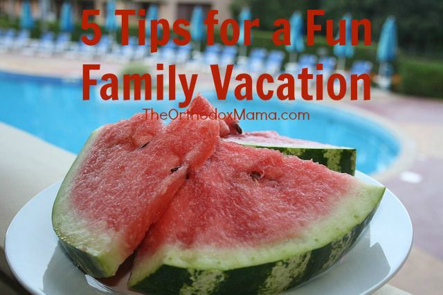 5 Tips for a Fun Family Vacation:  Practical ideas to guarantee a relaxing, enjoyable vacation with children.