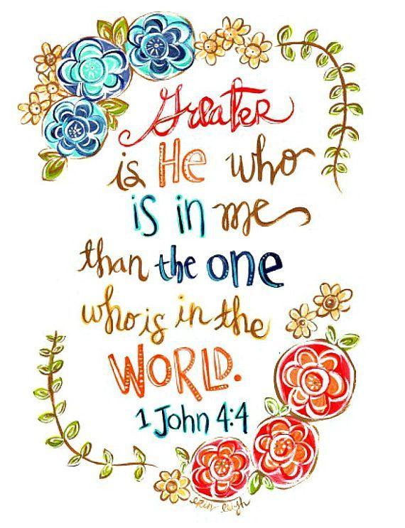 Scripture Wall Art. Bible Verse Art. Christian Art. 1 John 4.4. Greater is He who is in me. Fine Art Print. https://www.etsy.com/listing/203115167/scripture-wall-art-bible-verse-art?ref=shop_home_feat_1