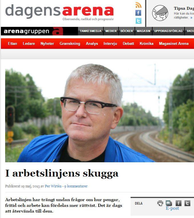 I arbetslinjens skugga http://www.dagensarena.se/opinion/i-arbetslinjens-skugga/ .