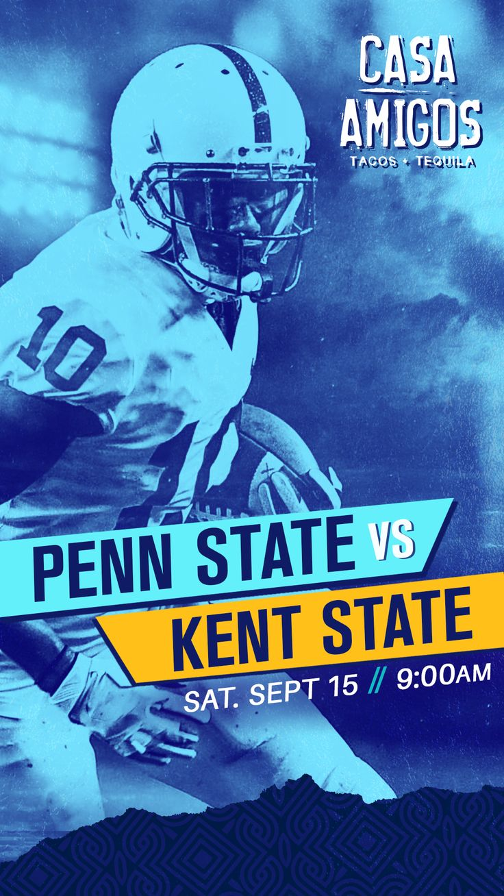 PennState VS Kent State College Football come cheer on