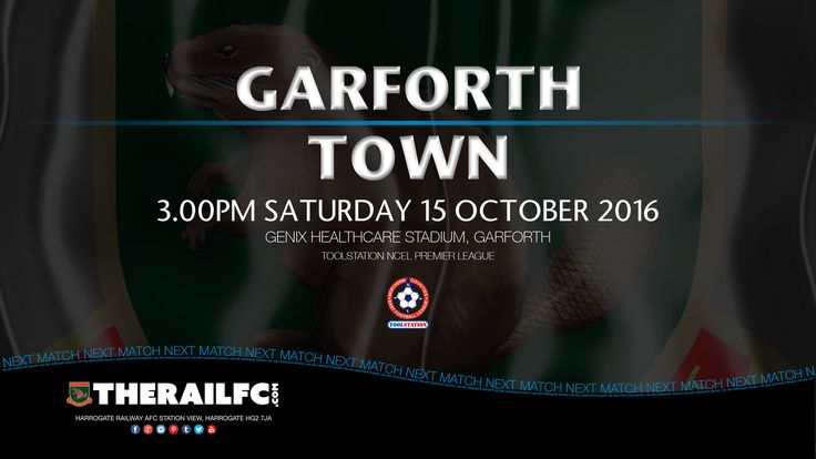 Next Match: Garforth Town v Harrogate Railway    @therailfc @TheGarforthTown @Howell_rm