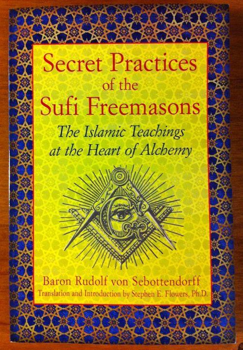 Freemasons Flowers Secret Practices Of The Sufi