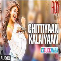 Chittiyaan Kalaiyaan - Kanika Kapoor - ROY 2015 ( Full Audio Song ) by Latest Bollywood Songs on SoundCloud