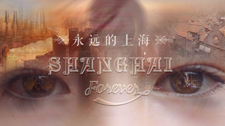 Shanghai Forever