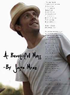 A Beautiful Mess - Jason Mraz