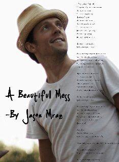 A Beautiful Mess - Jason Mraz