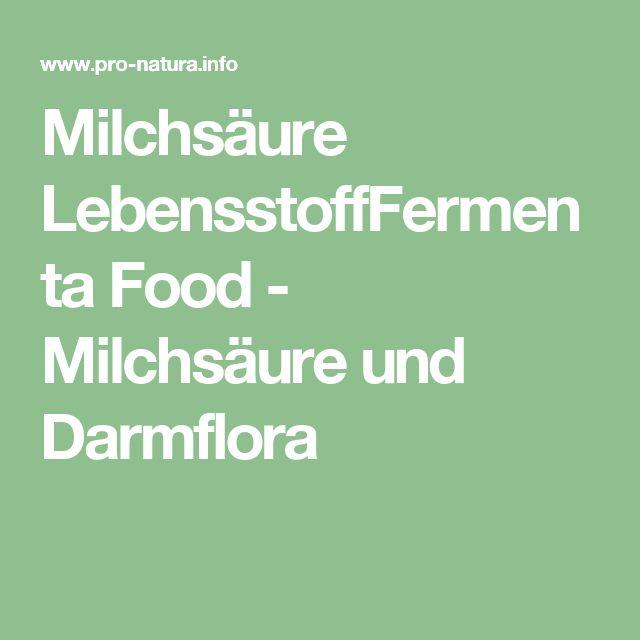 Milchsäure LebensstoffFermenta Food - Milchsäure und Darmflora