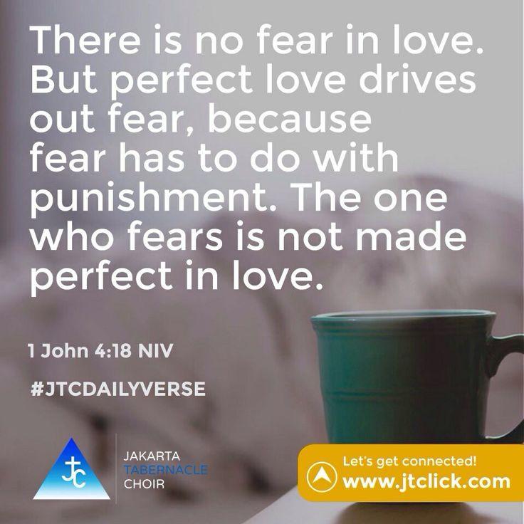 1 John 4:18 #JTCDailyVerse