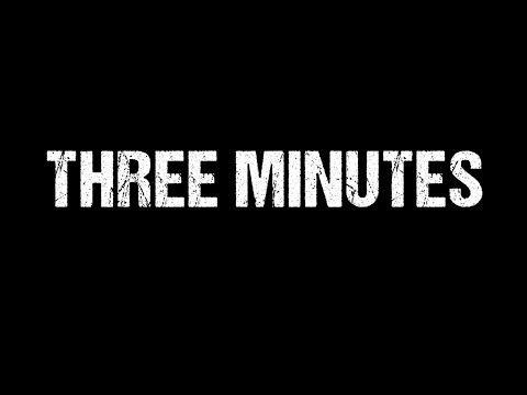 One man. One room. Three minutes.                           http://twitter.com/jamesmoran http://www.jamesmoranwriter.com                  Three Minutes                                  Starring Daniel Brocklebank                                                  Written & Directed by James Moran                                                Producers James Moran Peter Cornish-Barlow                                                           DCC Ash font:  http://www.dafont.com/dcc-ash.font