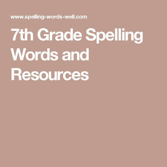 7th Grade Spelling Words and Resources