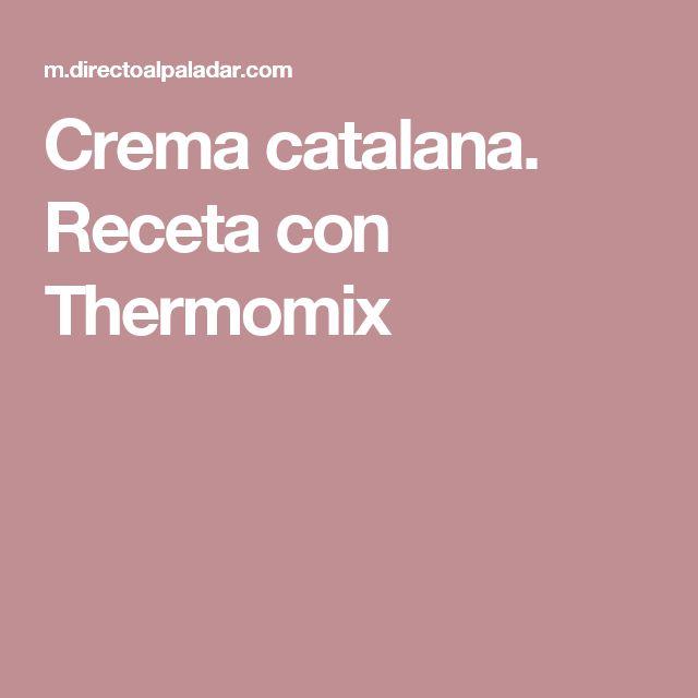 Crema catalana. Receta con Thermomix