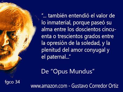 Gustavo Corredor Ortiz: Gustavo Corredor Ortiz Frases 34