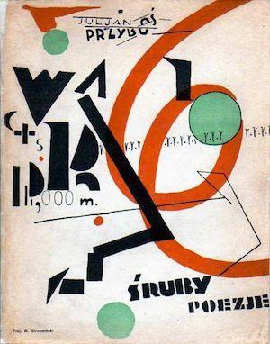 Julian Przybos, Poezje (Screws. Poems), Krakow: 1925. Cover by Wladislaw Strzeminski.