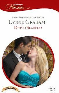 É puro Lynne Graham, com toques que eu gostei. No LdM: Duplo Segredo, Lynne Graham - http://livroaguacomacucar.blogspot.com.br/2013/12/cap-807-duplo-segredo-lynne-graham.html