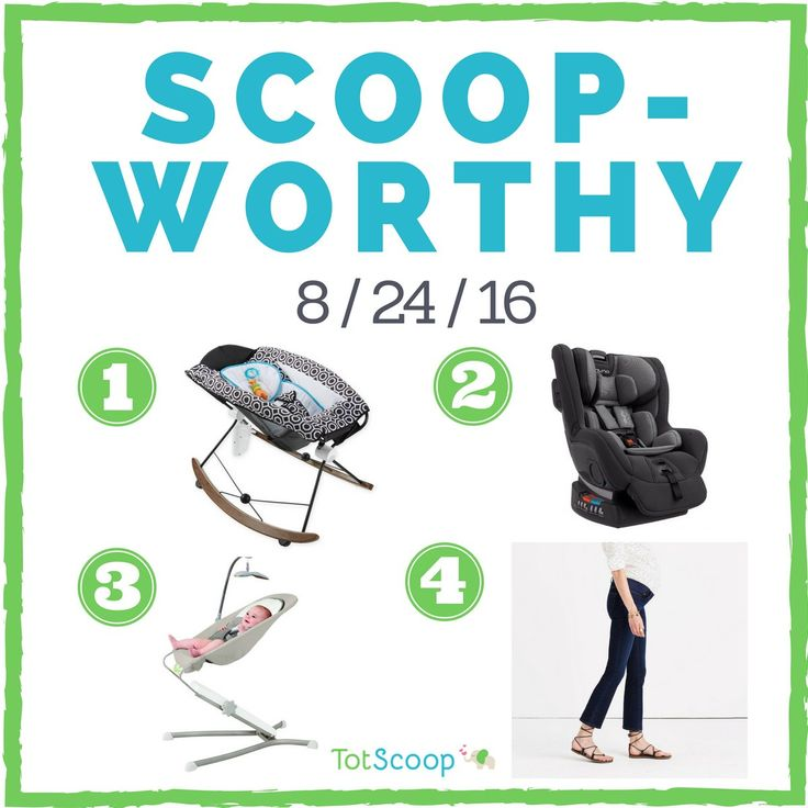 Scoopworthy 8/24/16 | News on the best new baby products | Jonathan Adler for Fisher Price; Nuna Rava convertible car seat; Skip Hop UpLift Bouncer; Madewell Maternity Jeans
