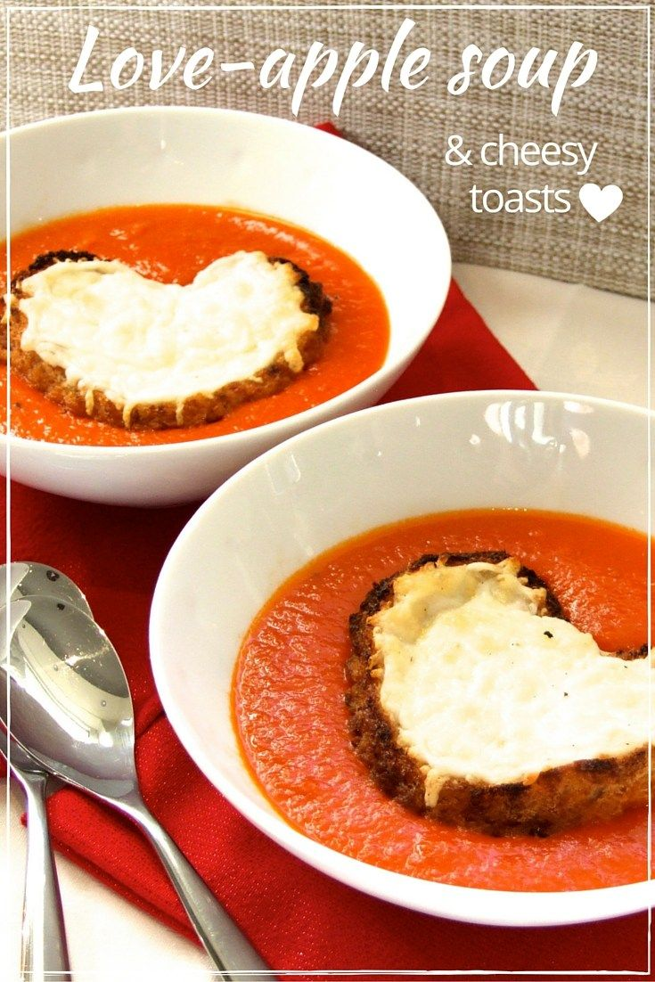Love-apple soup - a lightly spiced, smooth and delicious tomato soup, topped with cheesy toast hearts. The perfect way to say 'I love you'!
