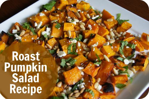 Roast Pumpkin Salad - beautiful salad full of fresh flavours and not hard to make. Possibly one of the best dressings for a salad I have tasted too!