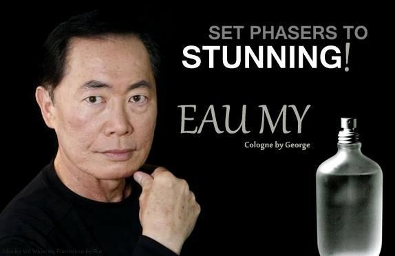 EAU MY @GeorgeTakei I'm tickled by this fan post. Truly, how can
