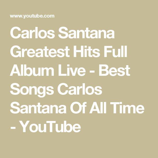 Carlos Santana Greatest Hits Full Album Live - Best Songs Carlos Santana Of All Time - YouTube