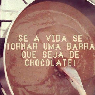 <p></p><p>Se a vida se tornar uma barra, que seja de chocolate!</p>