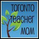Toronto Teacher Mom Blog Button