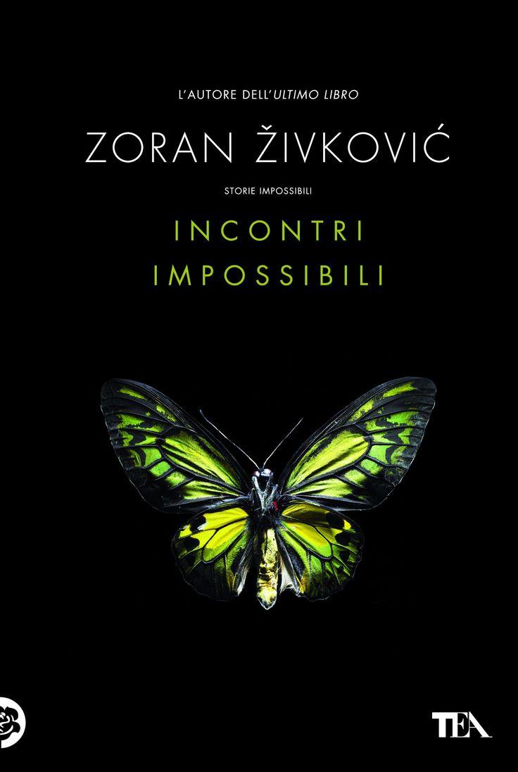"""Sei nuove storie del grande scrittore serbo. """"Incontri impossibili"""" di Zoran Zivkovic (dal 19/06/2014 - http://www.tealibri.it/generi/narrativa_generale/incontri_impossibili_9788850229529.php)."""