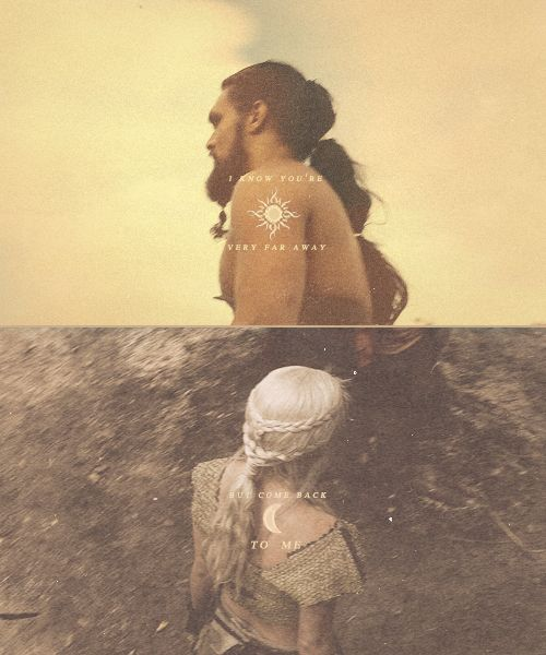 Khal Drogo and Khaleesi ~ Game of Thrones ~ Fanart
