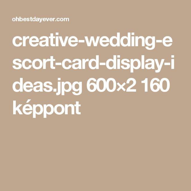 creative-wedding-escort-card-display-ideas.jpg 600×2160 képpont