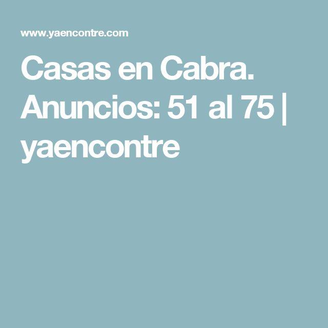 Casas en Cabra. Anuncios: 51 al 75   yaencontre
