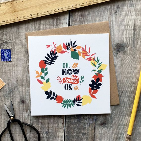 Oh How He Loves Us Card  Christian Cards  Christian Gifts