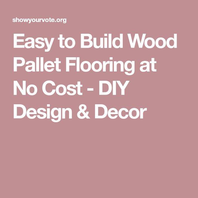 Easy to Build Wood Pallet Flooring at No Cost - DIY Design & Decor