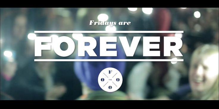 The Fooo - Fridays Are Forever @Tracy Street Tour - Sweden