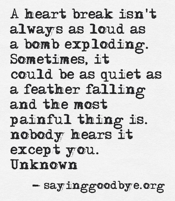 Quotes About Heartbreak: Heart Break Quote