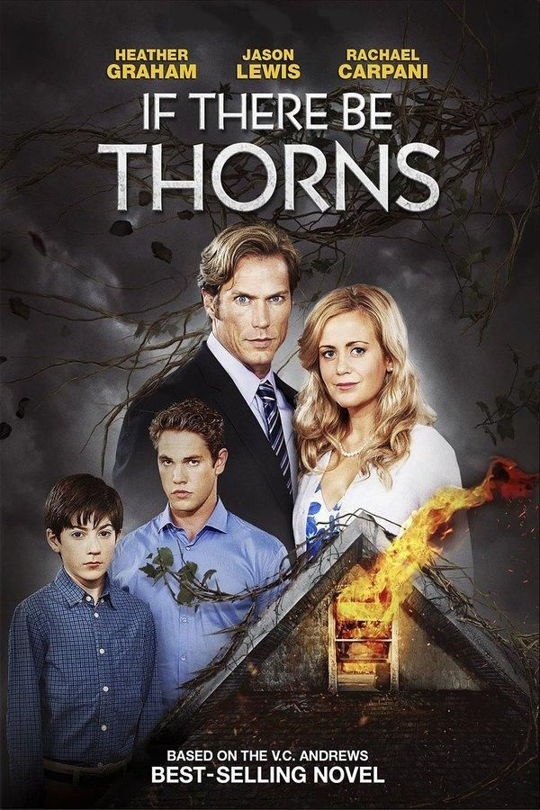 If There Be Thorns (TV Movie 2015)