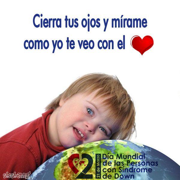Imagenes Con Mensajes Dia Mundial Del Sindrome De Down Buscar Con Google Síndrome De Down Imagenes Para Estados Día Mundial