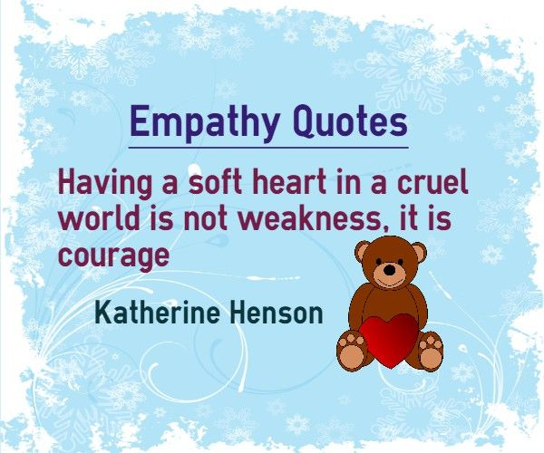 Having A Soft Heart In This Cruel World Is Courage Not: 25+ Melhores Ideias Sobre Quotes About Empathy No