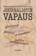 """""""Journalistin vapaus"""" perustuu tuoreisiin tutkimuksiin, joissa tarkastellaan sanan- ja muun vapauden näkökulmasta nuorten toimittajien asemaa, journalistin roolia sosiaalisessa mediassa, journalistisen työyhteisön johtamista sekä toimittajan poliittista identiteettiä ja yhteiskunnallista vaikuttamista. Samalla kuvataan suomalaisen journalistin vapauden ja vapautta koskevien toiveiden muutosta."""
