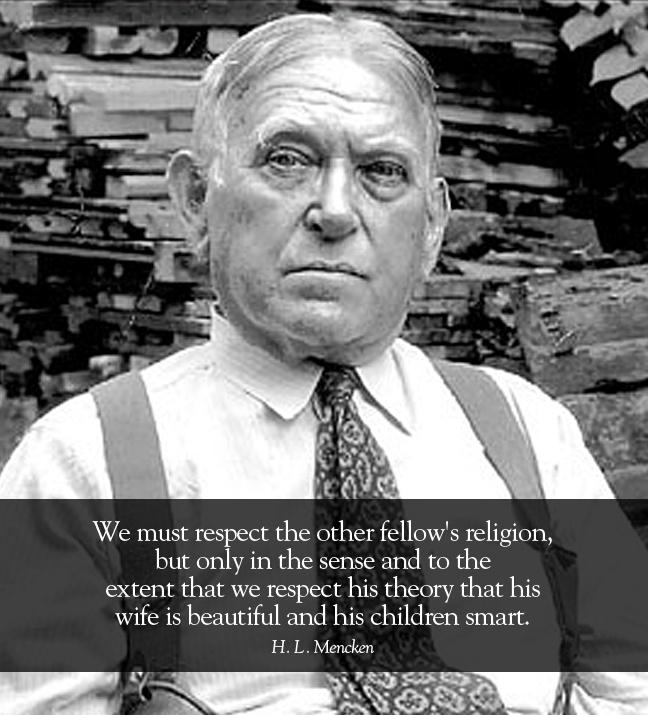 Quote By Hl Mencken: Hl Mencken Quotes Religion. QuotesGram