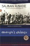 Midnight's Children / Salman Rushdie. The life of a man born at the moment of India's independence becomes inextricably linked to that of his nation and is a whirlwind of disasters and triumphs that mirror modern India's course.