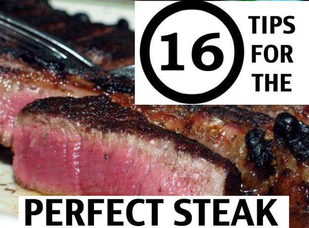 Community Post: 16 Essential Tips For Cooking The Perfect Steak