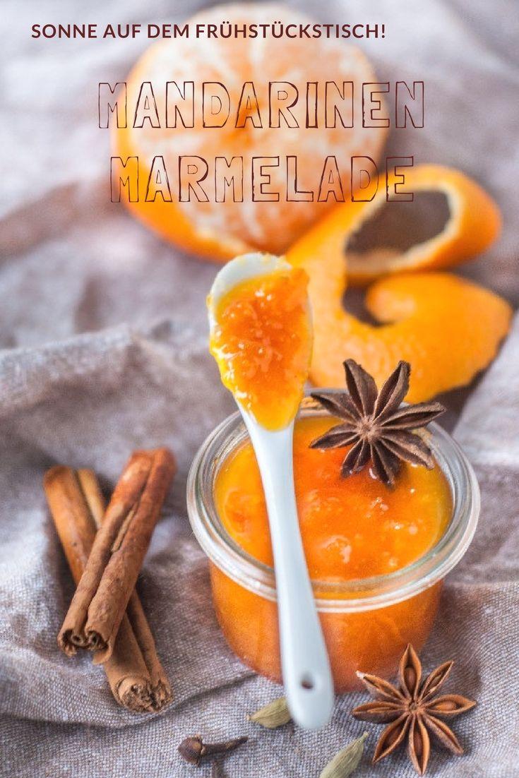 Marmeladen Rezept: Mandarinenmarmelade - Mandarinen bringen die Sonne auf dem Tisch #rezepte #foodblog #deutsch