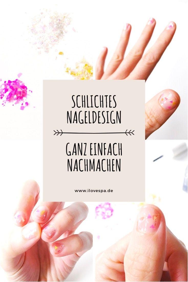 Schlichtes Nageldesign DIY Minimal Manicure Glitter Flakes | Regina ...