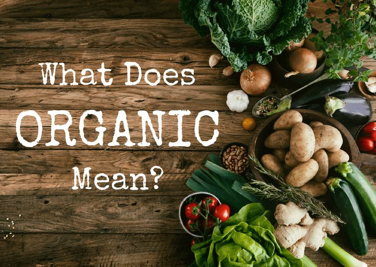"Government regulation has certainly bogged down what ""organic"" truly means. So, what does organic mean? You may think it means ""free of pesticides, herbicides, and other chemicals."" Well, yes and no—but mostly yes!"