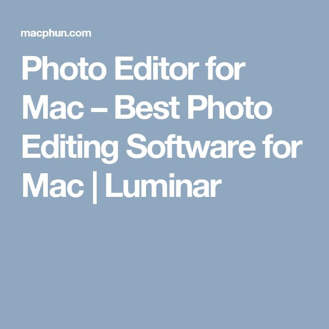 Photo Editor for Mac – Best Photo Editing Software for Mac | Luminar