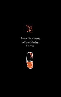 Brave New World by Aldous Huxley - review