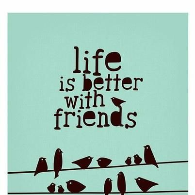 quotes about life friends