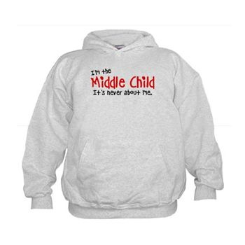 I'm the middle child Hoodie