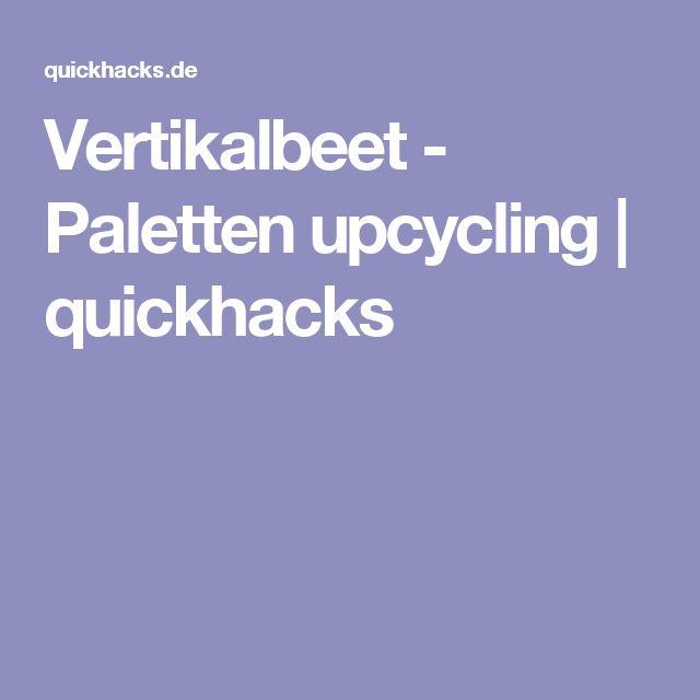 Vertikalbeet - Paletten upcycling | quickhacks